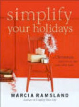 Simplify Your Holidays with Marcia Ramsland
