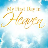 Your First Day In Heaven!