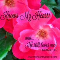 He Knows My Heart!