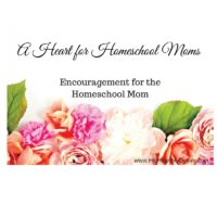 A Heart For Homeschool Moms