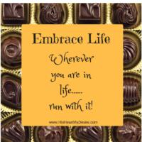 Embrace Life!