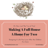 Making A Full House A Home For Two!