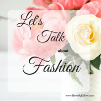 Let's Talk About Fashion
