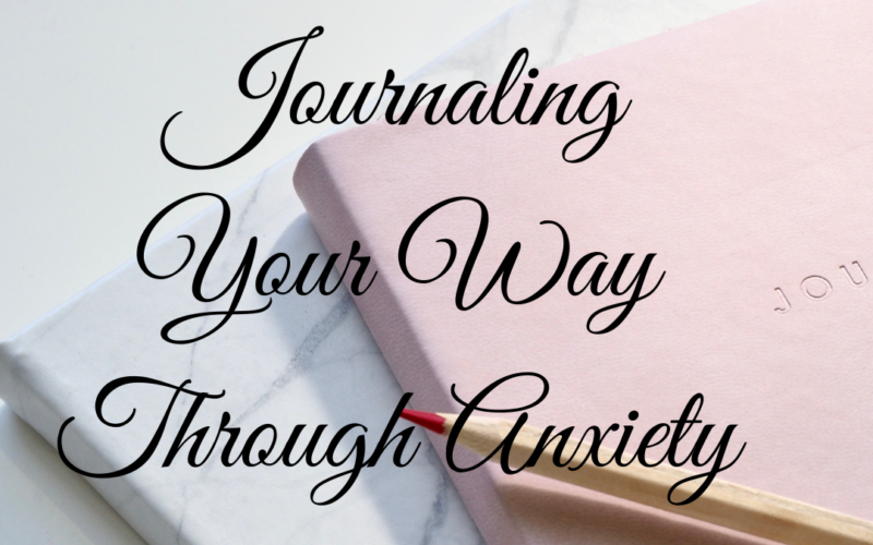 Journaling and Crying Through Anxiety
